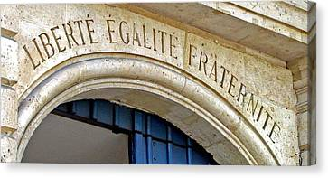 Liberte Egalite Fraternite Canvas Print by Jean Hall