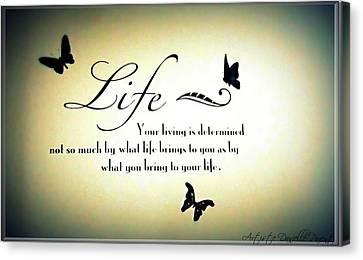 Life  Canvas Print by Danielle  Parent