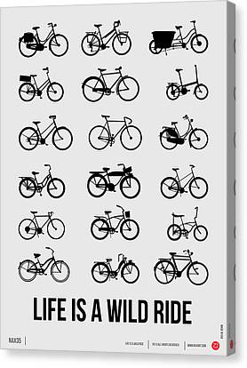 Life Is A Wild Ride Poster 1 Canvas Print by Naxart Studio
