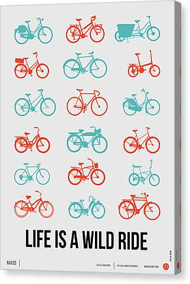 Life Is A Wild Ride Poster 2 Canvas Print by Naxart Studio