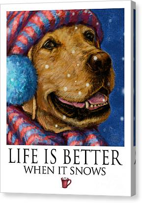 Life Is Better When It Snows Yellow Lab With Hat And Scarf Canvas Print by Kathleen Harte Gilsenan