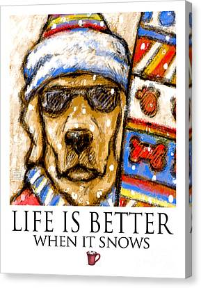 Life Is Better When It Snows -yellow Lab Going Skiing Or Snowboarding Canvas Print