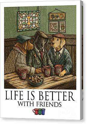 Life Is Better With Friends Labrador Retrievers Canvas Print