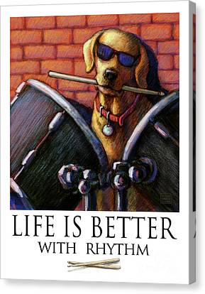 Life Is Better With Rhythm Yellow Lab Drummer Canvas Print