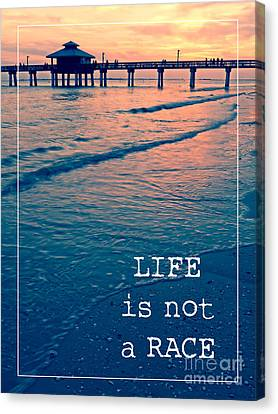 Life Is Not A Race Canvas Print by Edward Fielding