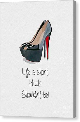 Life Is Short Canvas Print by Rebecca Jenkins