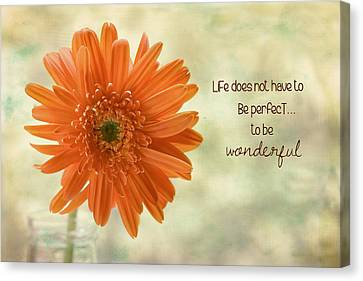 Flowers Gerbera Canvas Print - Life Is Wonderful by Kim Hojnacki