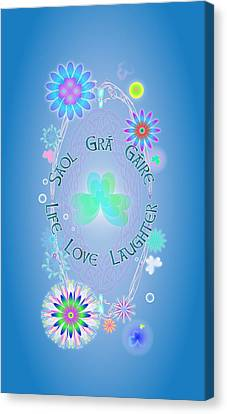 Life Love Laughter Canvas Print by Ireland Calling