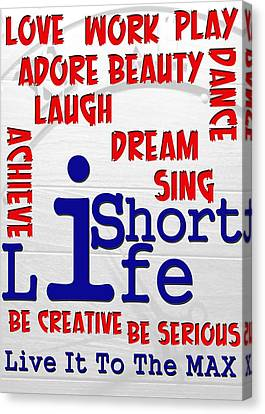 Lifeisshort Canvas Print by Amr Miqdadi