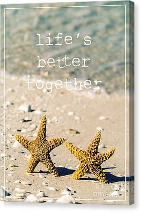 Fun Canvas Print - Life's Better Together by Edward Fielding