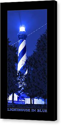 Lighthouse In Blue Canvas Print by Mike McGlothlen