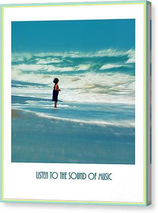 Listen To The Sound Of Music Canvas Print