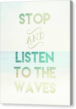 Listen To The Waves Canvas Print by Tara Moss
