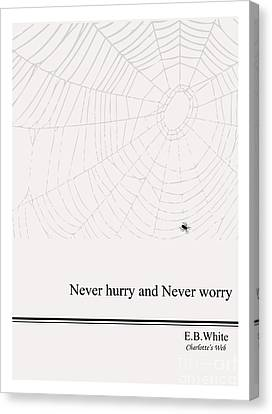 Literary Quote- E.b. White - Cw Canvas Print by Trilby Cole