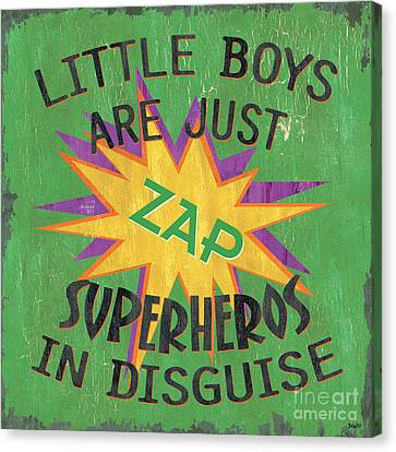 Little Boys Are Just... Canvas Print by Debbie DeWitt