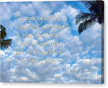 Live Gratitude Canvas Print by Peggy Hughes
