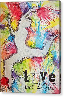 Live Out Loud Canvas Print by Melissa Sherbon