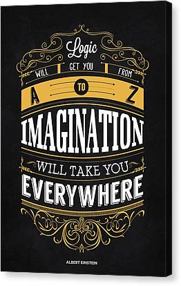 Logic And Imagination From Albert Einstein Inspirational Quotes Poster Canvas Print by Lab No 4 - The Quotography Department