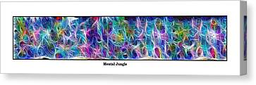 Long Series -- Mental Jungle Canvas Print by George Curington