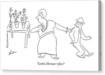 Lookit, Herman - Flars! Canvas Print by James Thurber