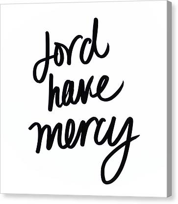 Lord Have Mercy Canvas Print by Sd Graphics Studio