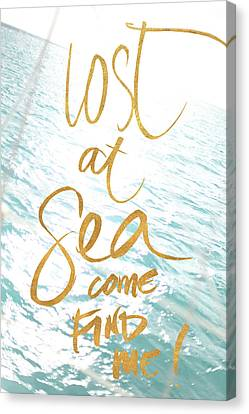 Lost At Sea Canvas Print - Lost At Sea, Come Find Me by Susan Bryant