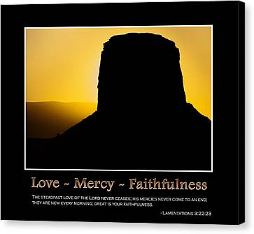 Love - Mercy - Faithfulness Inspirational Message Canvas Print by Gregory Ballos