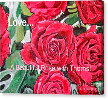 Love A Beautiful Rose With Thorns Canvas Print by Kimberlee Baxter