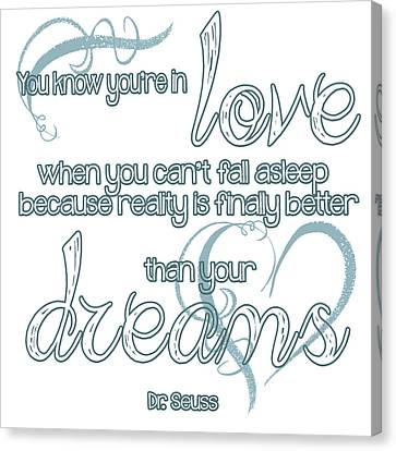 Engagement Canvas Print - Love And Dreams Quote by Heather Applegate