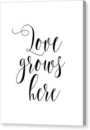 Love Grows Here Canvas Print
