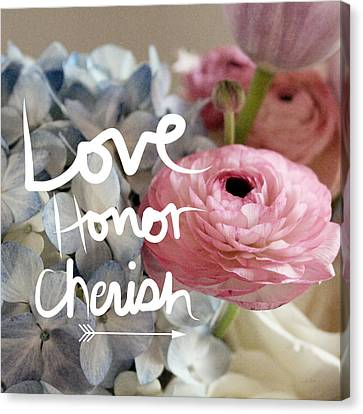 Love Honor Cherish Canvas Print by Linda Woods