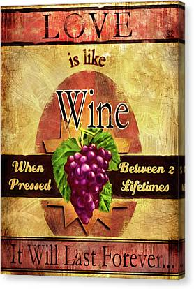 Love Is Like Wine Canvas Print by Joel Payne