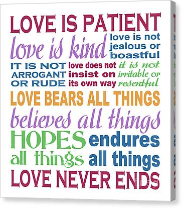 Word Art Canvas Print - Love Is Patient - Color  by Ginny Gaura