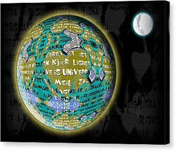 Love Is Universal - Earth Canvas Print by Stacey Clarke