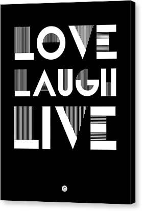 Love Laugh Live Poster 2 Canvas Print by Naxart Studio