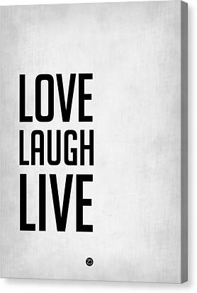 Inspirational Canvas Print - Love Laugh Live Poster Grey by Naxart Studio