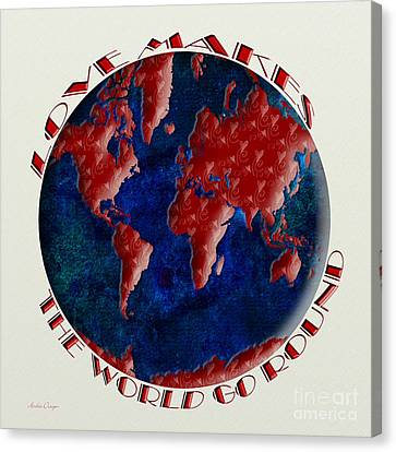 Love Makes The World Go Round 1 Canvas Print by Andee Design