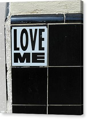 Love Me Canvas Print by Gia Marie Houck