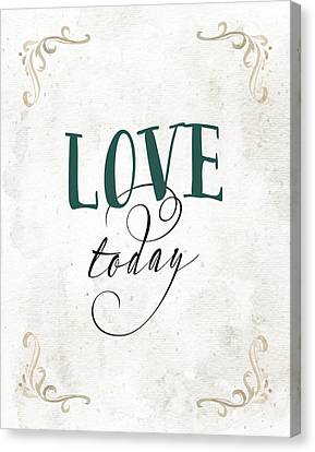 Love Today Canvas Print