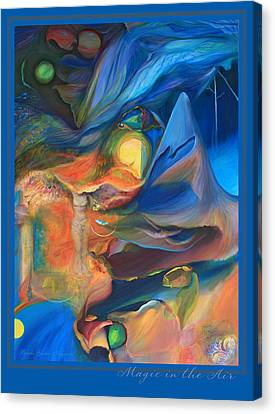 Canvas Print featuring the painting Magic In The Air - With Border And Title by Brooks Garten Hauschild