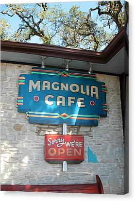 Magnolia Cafe Sign In Austin Canvas Print by Connie Fox