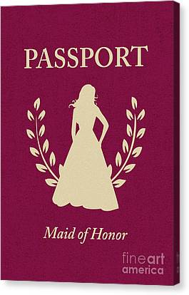 Maid Of Honor Canvas Print - Maid Of Honor Passport by Asyrum Design