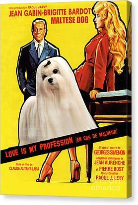 Maltese Art - Love Is My Profession Movie Poster Canvas Print by Sandra Sij