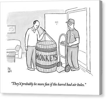 Man Delivers A Barrel Of Monkeys Canvas Print by Paul Noth