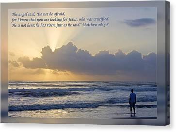 Gospel Of Matthew Canvas Print - Matthew 28 5-6 by Dawn Currie