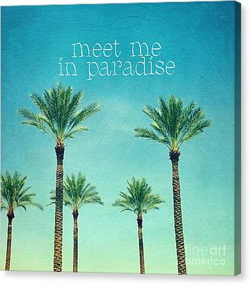 Meet Me In Paradise- Palm Trees With Typography Canvas Print