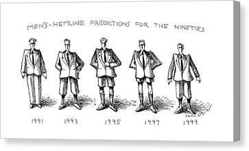 Men's-hemline Predictions For The Nineties Canvas Print by John O'Brien