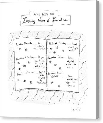 Menu From The Luxury Home Of Pancakes Canvas Print by Roz Chast