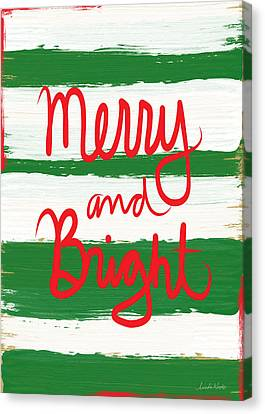 Merry And Bright- Greeting Card Canvas Print by Linda Woods