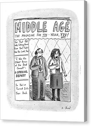 Middle Age The Magazine For You - Yeah Canvas Print